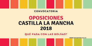oposiciones castilla la mancha 2018